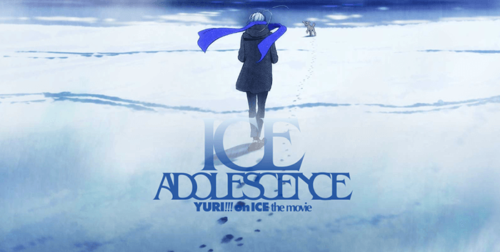 Yuri!!! on Ice the Movie Ice Adolescence