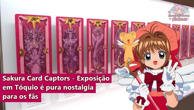 Sakura Card Captors - Exposição em Tóquio