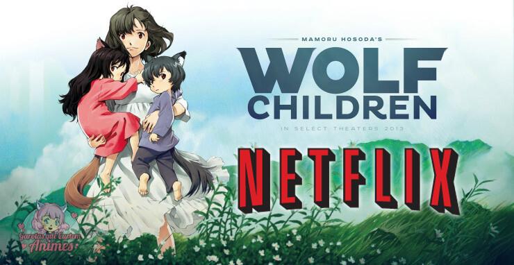 Wolf Children GQCA Netflix
