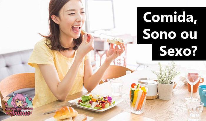 Comida, Sono ou Sexo - o que os japoneses preferem